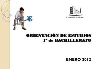 ORIENTACIÓN DE ESTUDIOS  1º de BACHILLERATO