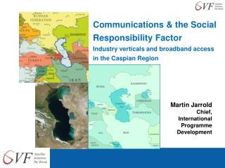 Martin Jarrold Chief, International Programme Development