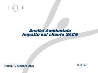 Analisi Ambientale Impatto sul cliente SACE