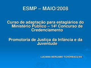 ESMP � MAIO/2008