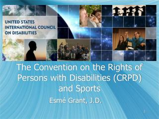 The Convention on the Rights of Persons with Disabilities (CRPD) and Sports