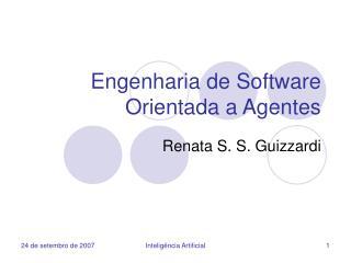 Engenharia de Software Orientada a Agentes