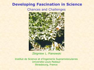 Developing Fascination in Science