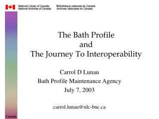 The Bath Profile and The Journey To Interoperability