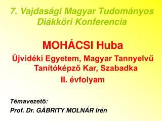 7. Vajdasági Magyar Tudományos Diákköri Konferencia