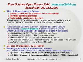 Euro Science Open Forum 2004,   esof2004 Stockholm, 25.-28.8.2004