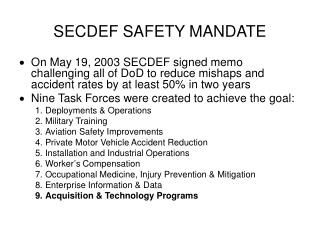 SECDEF SAFETY MANDATE