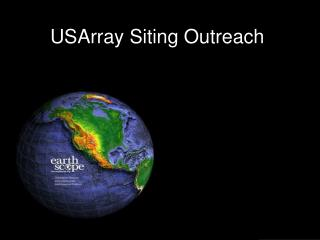 USArray Siting Outreach