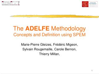 The  ADELFE  Methodology Concepts and Definition using SPEM
