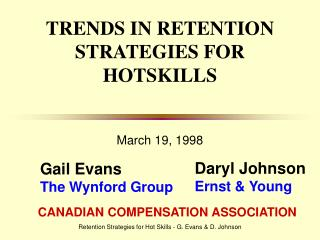 TRENDS IN RETENTION STRATEGIES FOR HOTSKILLS