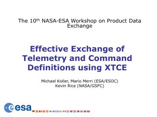 Effective Exchange of Telemetry and Command Definitions using XTCE