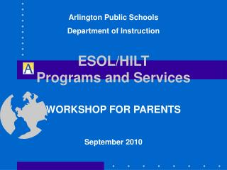 ESOL/HILT Programs and Services