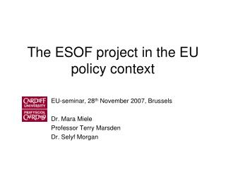 The ESOF project in the EU policy context