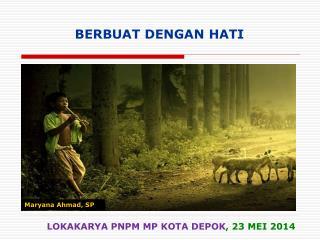 LOKAKARYA PNPM MP KOTA DEPOK ,  23 MEI  201 4