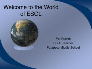 Welcome to the World of ESOL