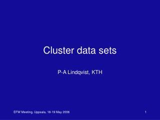 Cluster data sets