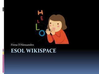 ESOL  Wikispace