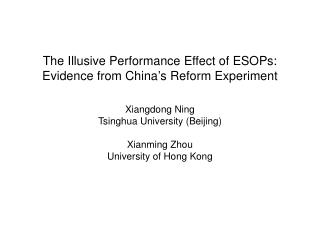The Illusive Performance Effect of ESOPs: Evidence from China's Reform Experiment