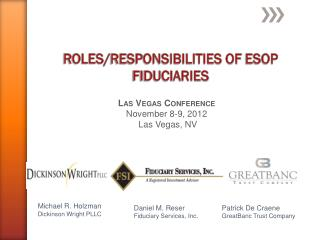 ROLES/ Responsibilities of  esoP fIDUCIARIES