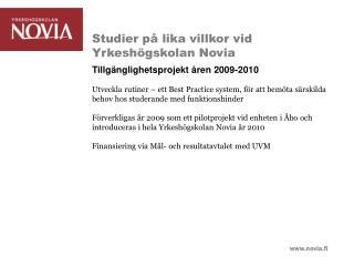 Studier på lika villkor vid Yrkeshögskolan Novia