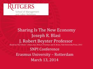 SNPI Conference Erasmus University – Rotterdam March 13, 2014