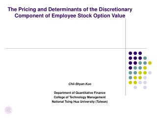 The Pricing and Determinants of the Discretionary Component of Employee Stock Option Value