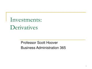 Investments: Derivatives