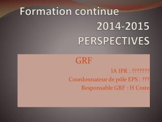 Formation continue  2014-2015  PERSPECTIVES