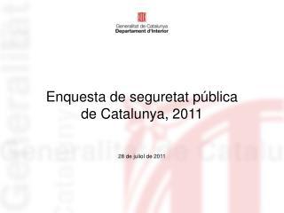 Enquesta de seguretat pública  de Catalunya, 2011
