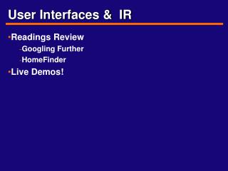 User Interfaces   IR