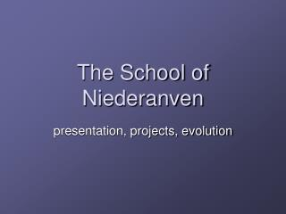 The School of Niederanven