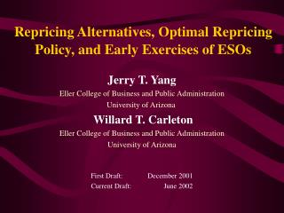 Repricing Alternatives, Optimal Repricing Policy, and Early Exercises of ESOs