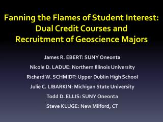 Fanning the Flames of Student Interest: Dual Credit Courses and Recruitment of Geoscience Majors