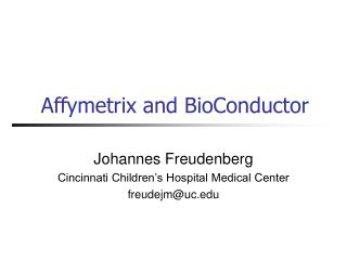 Affymetrix and BioConductor