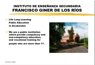 INSTITUTO DE ENSEÑANZA SECUNDARIA  FRANCISCO GINER DE LOS RÍOS