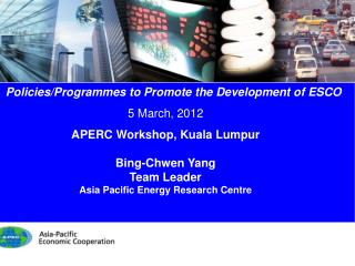 Policies/Programmes to Promote the Development  of ESCO 5 March, 2012