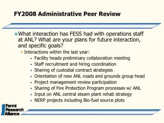 FY2008 Administrative Peer Review
