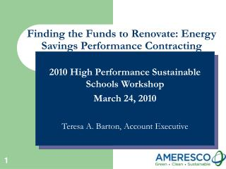 Finding the Funds to Renovate: Energy Savings Performance Contracting