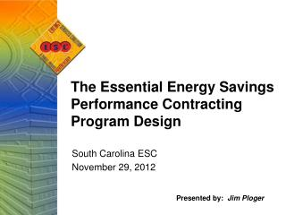 The Essential Energy Savings Performance Contracting Program Design