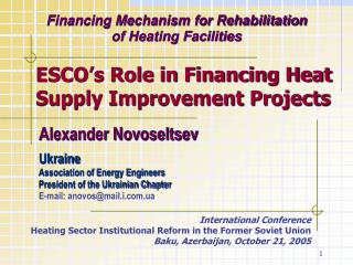 Financing Mechanism for Rehabilitation  of Heating Facilities