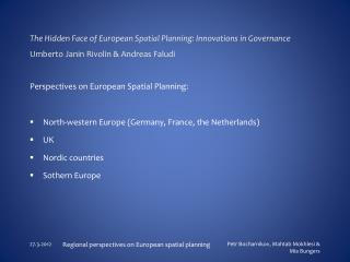 Perspectives on European Spatial Planning: North-western Europe (Germany, France, the Netherlands)