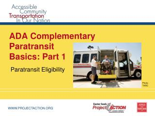 ADA Complementary Paratransit  Basics: Part 1