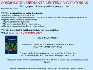 COSMOLOGIA MEDIANTE LENTES GRAVITATORIAS ( grupos.unican.es/glendama/postgrad.htm)