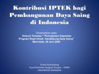 Kontribusi IPTEK bagi Pembangunan Daya Saing  di Indonesia