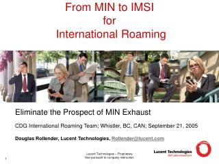 From MIN to IMSI  for  International Roaming