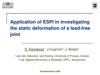 Application of ESPI in investigating the static deformation of a lead-free joint