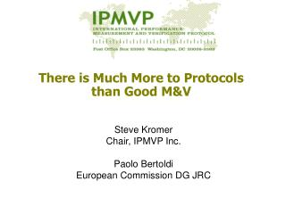 There is Much More to Protocols than Good M&V