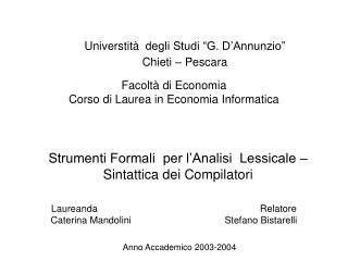Facoltà di Economia  Corso di Laurea in Economia Informatica