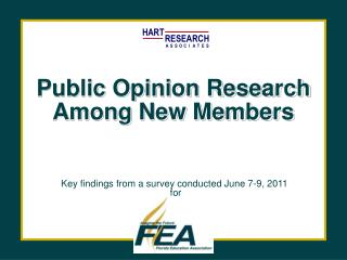 Public Opinion Research Among New Members