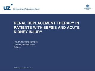 RENAL REPLACEMENT THERAPY IN PATIENTS WITH SEPSIS AND ACUTE KIDNEY INJURY